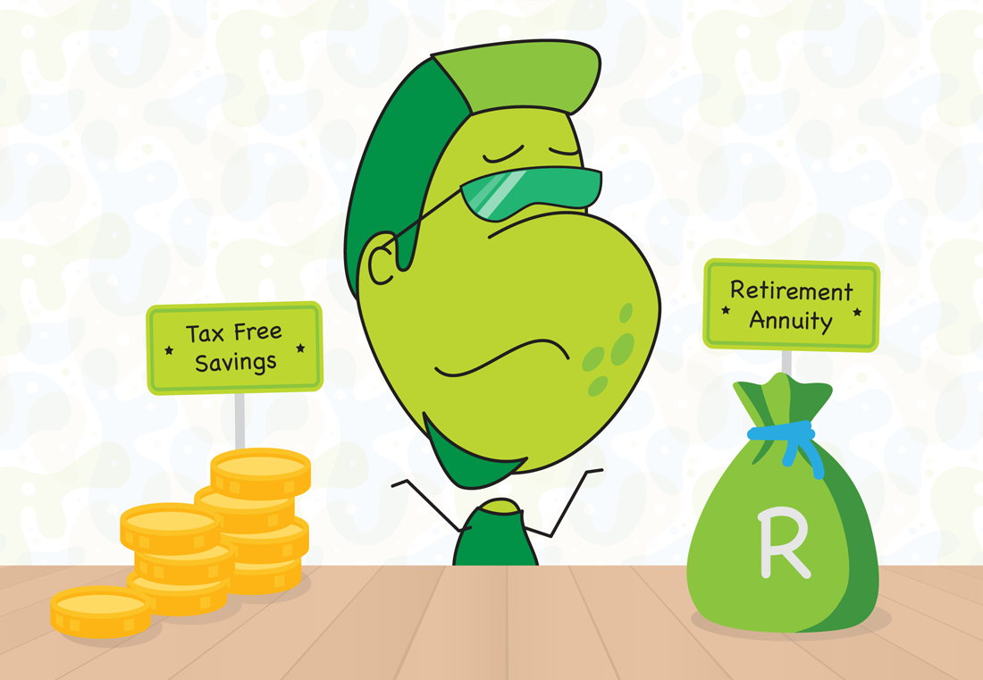 Tax Free Savings Account or Retirement Annuity?